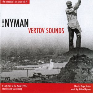 nyman,michael - vertov sounds-a sixth part of the world/