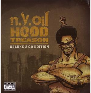 n.y.oil - hood treason (deluxe edition)