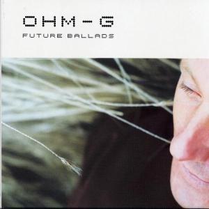 ohm-g - future ballads