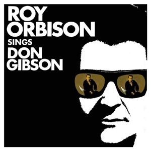 orbison,roy - roy orbison sings don gibson (2015 remas