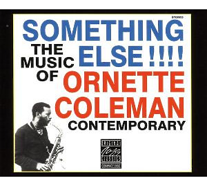 ornette coleman - something else-the music of
