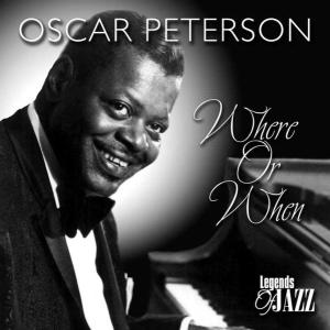 oscar peterson - where or when