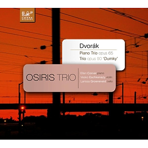 osiris trio - antonin dvorak: piano trio in e minor,op