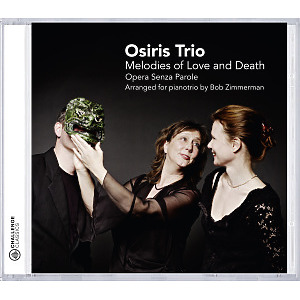 osiris trio - melodies of love and death-opera senza p