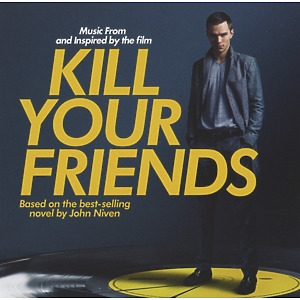 ost/various - kill your friends