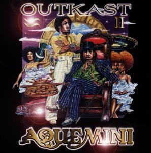 outkast - aquemini/dirty version
