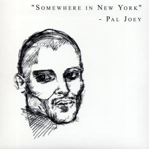pal joey - somewhere in new york