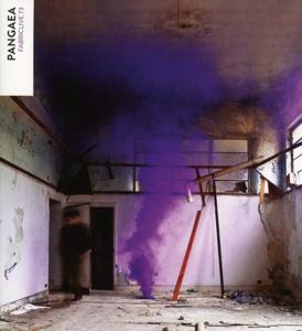 pangaea - fabric live 73