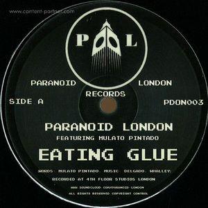 paranoid london ft. mulato pinatdo - eating glue