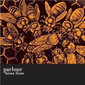 parlour - hives fives