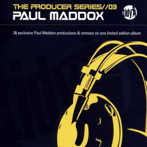 paul maddox - the producer series vol.3