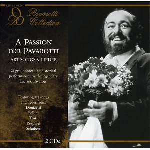 pavarotti,luciano - a passion for pavarotti: art songs & lie