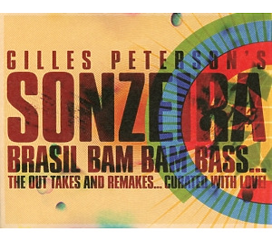 peterson,gilles - sonzeira: brasil bam bam bass
