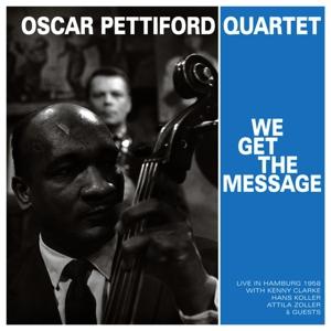 pettiford,oscar quartet - we get the message