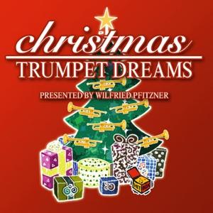 pfitzner,wilfried - christmas trumpet dreams