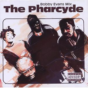 pharcyde - the bobby evans mix
