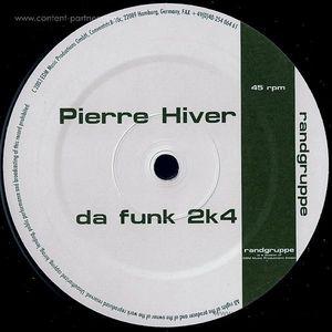pierre hiver - da funk 2k4