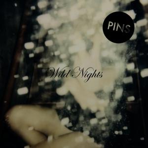 pins - wild nights (lp+cd)