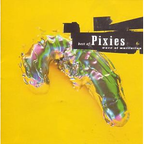 pixies - best of pixies-wave of mutilation