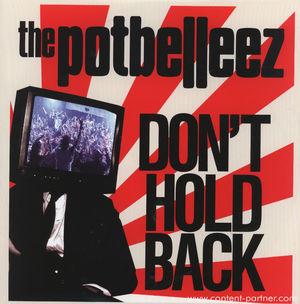 potbelleez - don't hold back