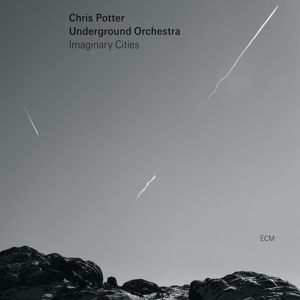 potter,chris underground orchestra - imaginary cities