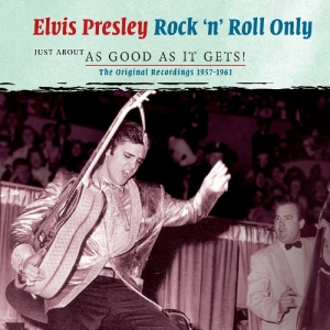 presley,elvis - rock 'n' roll only: just about as good a