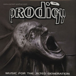 prodigy - music for the jilted generation