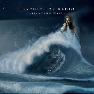 psychic for radio - standing wave