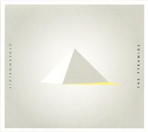 pyramids,the - otherworldly