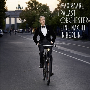 raabe,max & palast orchester - eine nacht in berlin