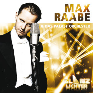 raabe,max & palast orchester - glanzlichter