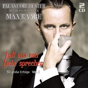 raabe,max & palast orchester - laá uns von liebe sprechen-50 groáe erfo