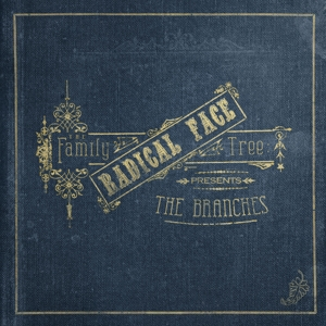 radical face - the family tree: the branches (ltd.digi-