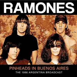 ramones - pinheads in bueons aires