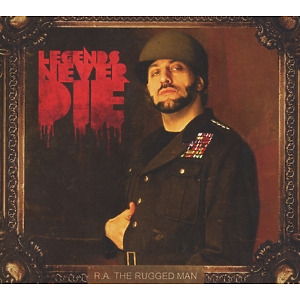r.a.the rugged man - legends never die