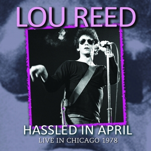 reed,lou - hassled in april