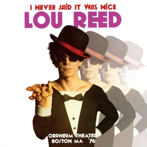 reed,lou - i never said it was nice,orpheum theater