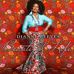 reeves,dianne - beautiful life