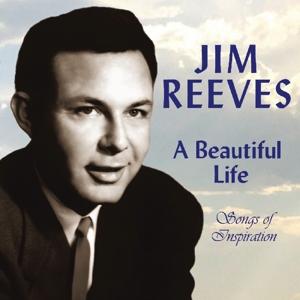 reeves,jim - a beautiful life