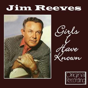 reeves,jim - girls i have known