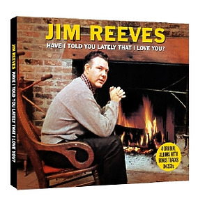 reeves,jim - have i told you lately that i love you?