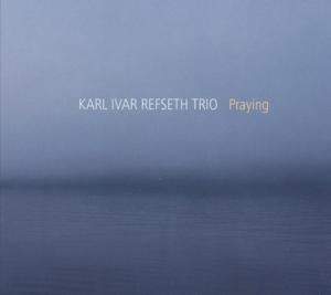 refseth,karl ivar trio - praying