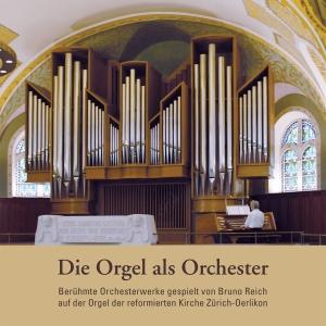 reich,bruno - die orgel als orchester