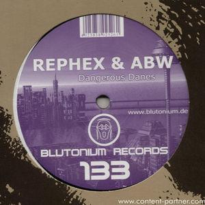 rephex & abw - dangerous danes