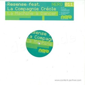 resense feat. la compagnie creole - la machine a danser
