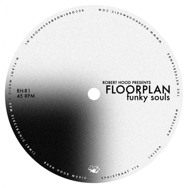 robert hood pres. floorplan - funky souls (2021 Repress!)