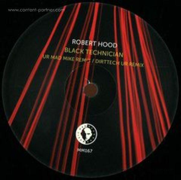 robert hood - black technician (ur mad mike remixes)