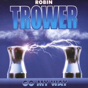 robin trower - go my way