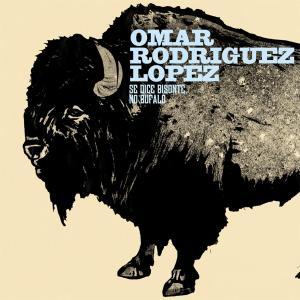 rodriguez lopez,omar - se dice bisonte,no bufalo