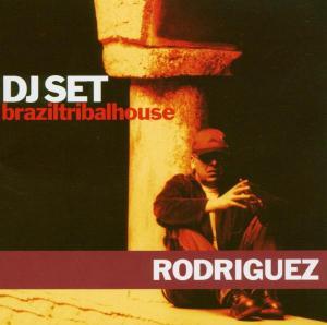 rodriguez - dj set-braziltribalhouse